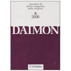 Daimon. Annuario di diritto comparato delle religioni (2006) . 6.
