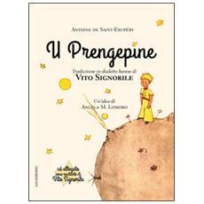 Prengepine (Il piccolo principe) (U) . Con CD Audio