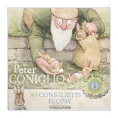 Peter Coniglio e i coniglietti Flopsy. Con suoni speciali