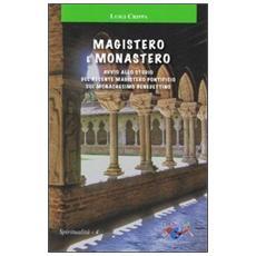 Magistero e monachesimo. Avvio allo studio del recente magistero pontificio sul monachesimo benedettino