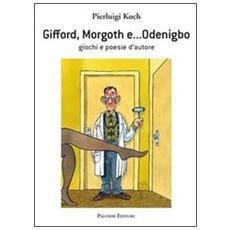 Gifford, Morgoth e. . . Odenigbo. Giochi e poesie d'autore