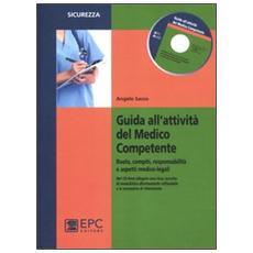 Guida all'attività del medico competente. Ruolo, compiti, responsabilità e aspetti medico-legali