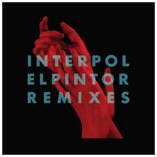 Interpol - El Pintor - Remixes