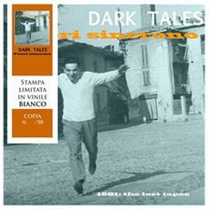 Dark Tales - Fuori Sincrono - 1981 The Lost Tapes