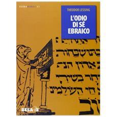 Odio di s� ebraico (L')