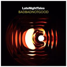 Badbadnotgood - Late Night Tales (2 Lp)