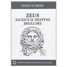 Zeus-Alceo e il destino degli dei