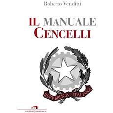 Venditti Roberto - Il Manuale Cencelli