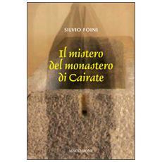 Il mistero del Monastero di Cairate