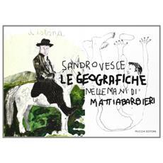 Le geografiche. Nelle mani di Mattia Barbieri
