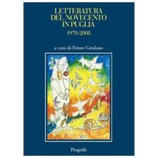 Letteratura del Novecento in Puglia 1970-2008