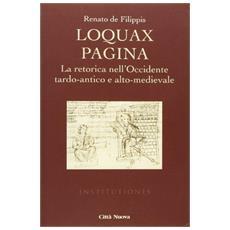 Loquax pagina. La retorica nell'Occidente tardo-antico e alto-medievale