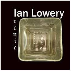 Ian Lowery - Ironic