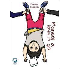 Manuel a testa in giù