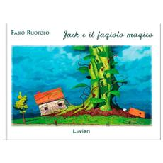 Fabio Ruotolo - Jack E Il Fagiolo Magico