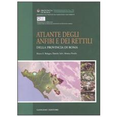 Atlante degli anfibi e rettili della provincia di Roma