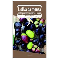 L'oliva da mensa nelle province di Bari e Foggia