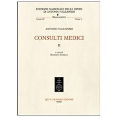 Consulti medici. Vol. 2
