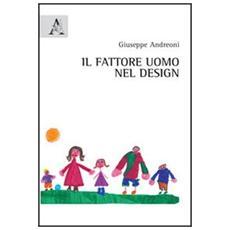 Il fattore uomo nel design