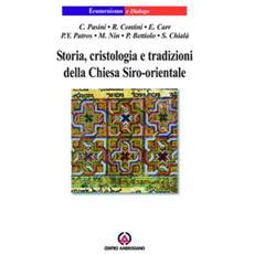 Storia, cristologia e tradizioni della Chiesa Siro-orientale