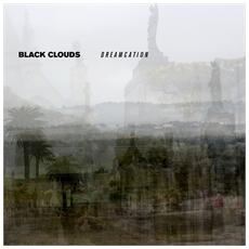 Black Clouds - Dreamcation (Deluxe Gold)