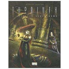 Thorinth. Vol. 1: Il pazzo senza nome. Il pazzo senza nome. Thorinth