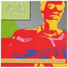 Baden Powell & Trio - Frankfurt Opera Concert 1975