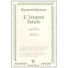Istante fatale (L')