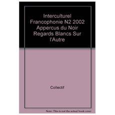 Interculturel francophonies 2/02