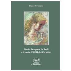 Dante, Iacopone da Todi e il canto XXXIII del Paradiso