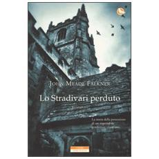 Stradivari perduto (Lo)
