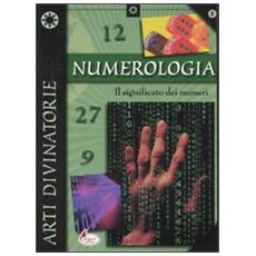 Numerologia. Il significato dei numeri