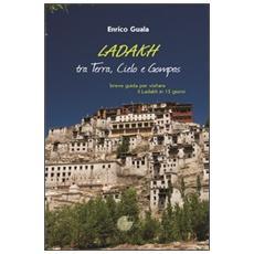 Ladakh tra terra, cielo e Gompas
