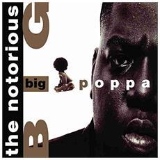 Notorious B. I. G. - Big Poppa