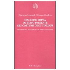 Discorso sopra lo stato presente dei costumi degl'italiani. Seguito dai «Pensieri di un italiano d'oggi»