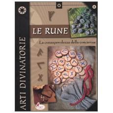 Le rune. La consapevolezza della coscienza