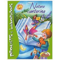 Natura canterina. Con CD Audio
