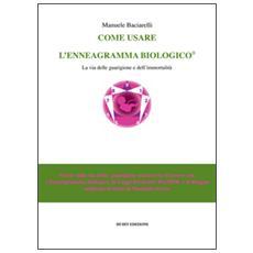 Come usare l'enneagramma biologico