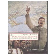 Democrazia e terrore. Le dinamiche della repressione nell'era di Stalin