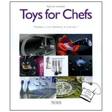 Toys for chefs
