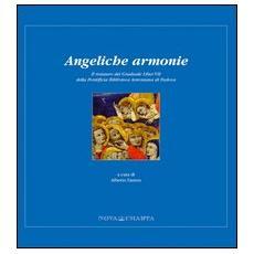 Angeliche armonie. Il restauro del Graduale liber VII della Pontificia Biblioteca Antoniana di Padova