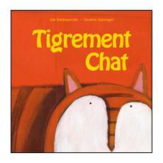 Tigrement chat