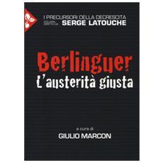 Berlinguer. L'austerità giusta