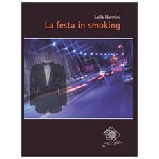 Festa in smoking (La)