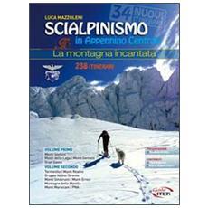 Scialpinismo in Appennino Centrale. La montagna incantata