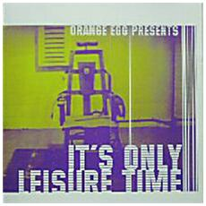 Presents - It's Only Leisure Time