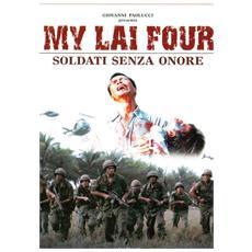 My Lai Four - Soldati Senza Onore