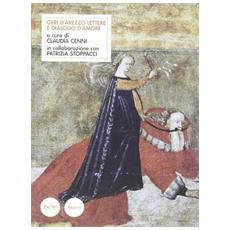 Geri d'Arezzo. Lettere e dialogo d'amore. Testo latino a fronte