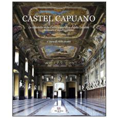 Castel Capuano. La cittadella della cultura giuridica e della legalit�. Restauro e valorizzazione