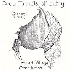 Deep Funnels Of Entry
